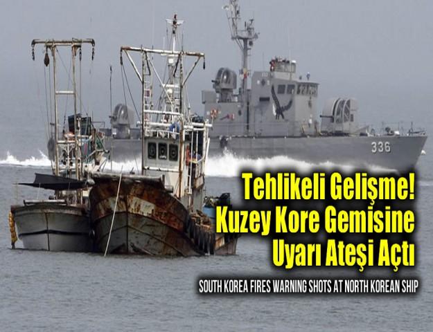 Tehlikeli Gelişme! Kuzey Kore Gemisine Uyarı Ateşi Açtı