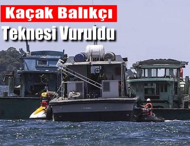 Kaçak Balıkçı Teknesi Vuruldu