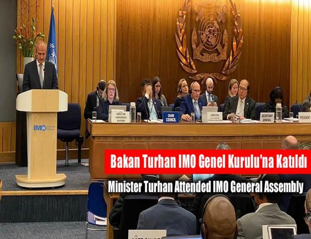Bakan Turhan IMO Genel Kurulu'na Katıldı