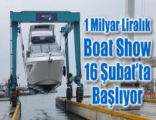 1 Milyar Liralık Boat Show 16 Şubat'ta Başlıyor