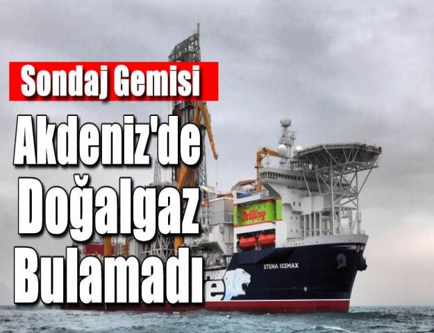 Sondaj Gemisi Akdeniz'de Doğalgaz Bulamadı