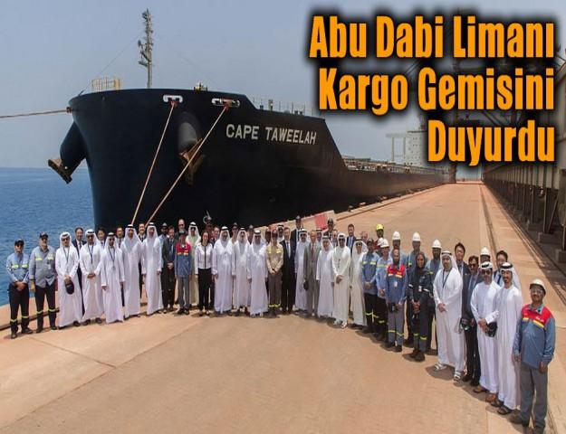 Abu Dabi Limanı Kargo Gemisini Duyurdu
