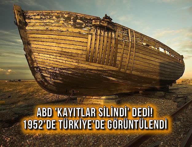 ABD 'Kayıtlar Silindi' dedi! 1952'de Türkiye'de Görüntülendi