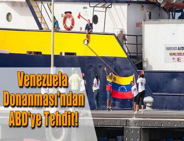 Venezuela Donanması'ndan ABD'ye Tehdit!