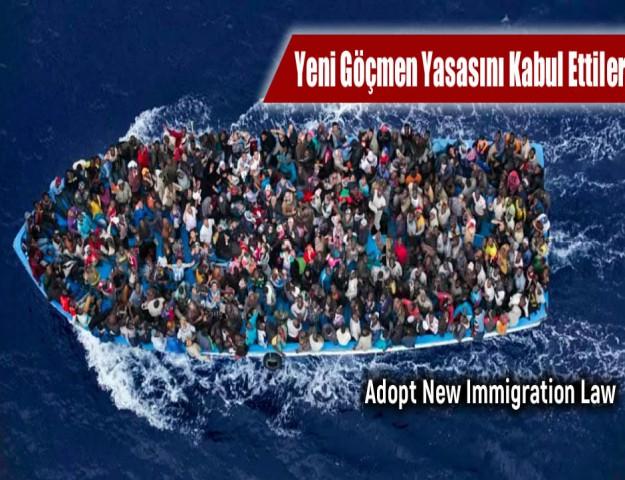 Yeni Göçmen Yasasını Kabul Ettiler