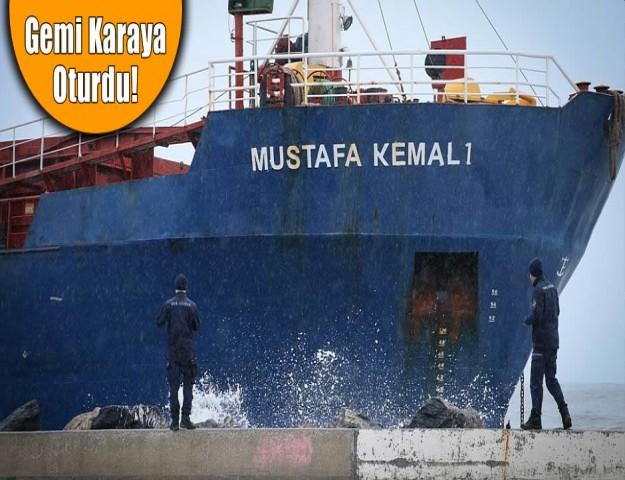 Gemi Karaya Oturdu!