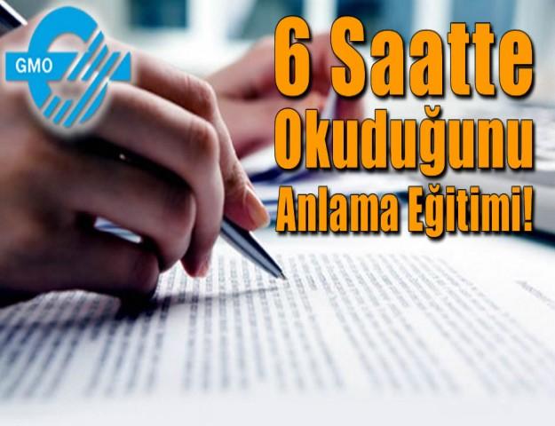 6 Saatte Okuduğunu Anlama Eğitimi!
