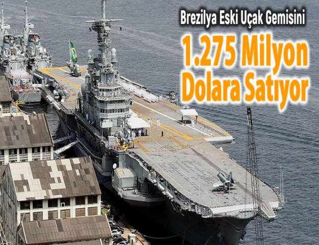Brezilya Eski Uçak Gemisini 1.275 Milyon Dolara Satıyor