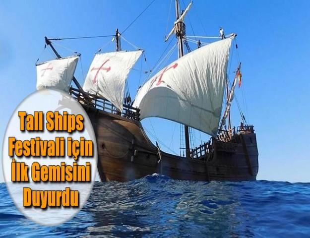 Tall Ships Festivali için İlk Gemisini Duyurdu