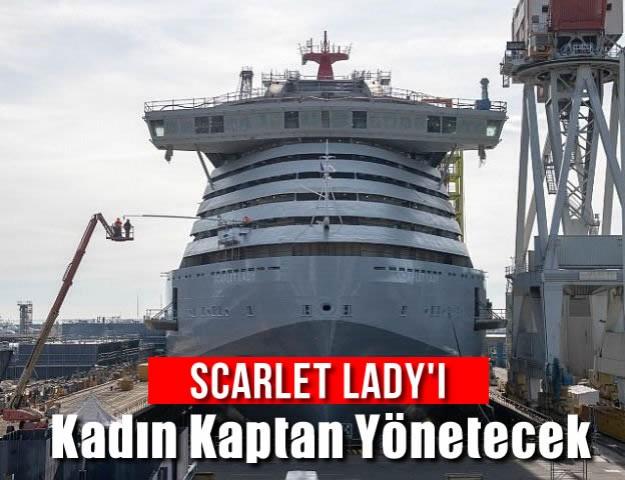 Scarlet Lady'i Kadın Kaptan Yönetecek