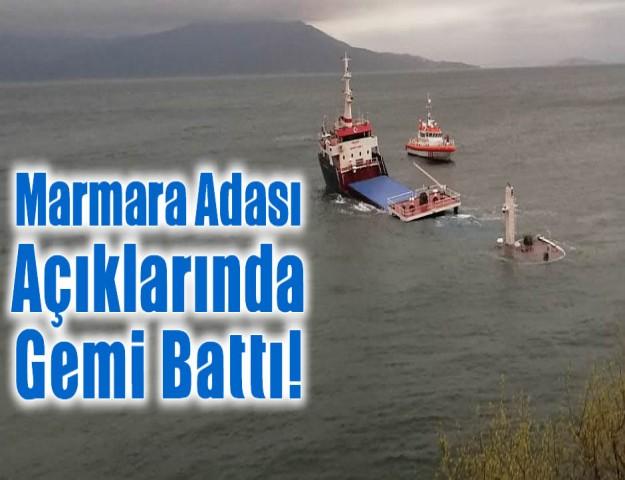 Marmara Adası Açıklarında Gemi Battı!