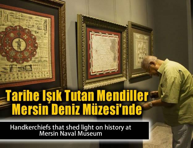 Tarihe Işık Tutan Mendiller Mersin Deniz Müzesi'nde