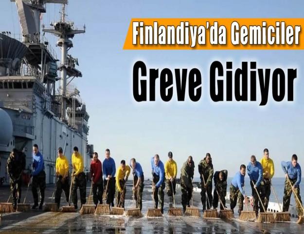 Finlandiya'da Gemiciler Greve Gidiyor