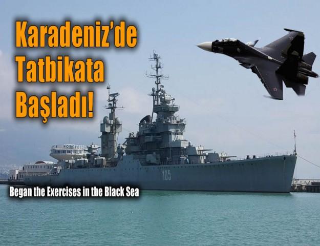 Karadeniz'de Tatbikata Başladı!