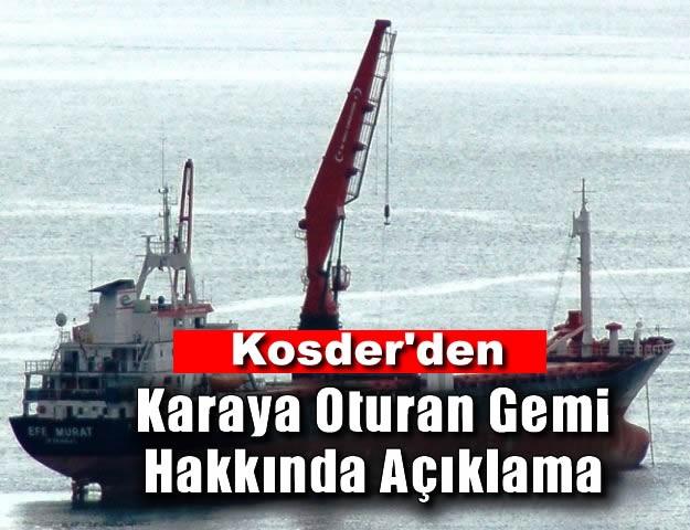 Kosder'den Karaya Oturan Gemi Hakkında Açıklama