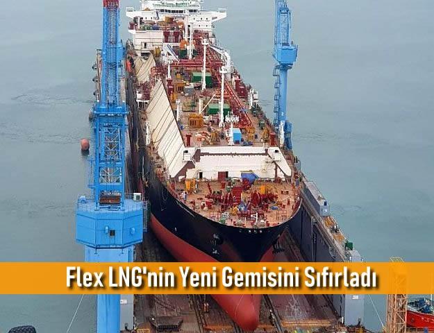 Flex LNG'nin Yeni Gemisini Sıfırladı