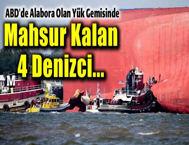 ABD'de Alabora Olan Yük Gemisinde Mahsur Kalan 4 Denizci...