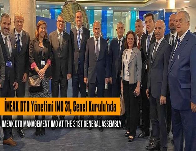 İMEAK DTO Yönetimi IMO 31. Genel Kurulu'nda