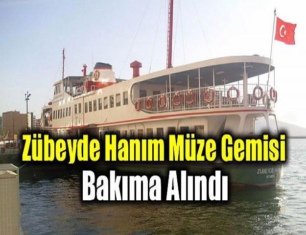 Zübeyde Hanım Müze Gemisi Bakıma Alındı