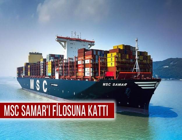 MSC Samar'ı Filosuna Kattı