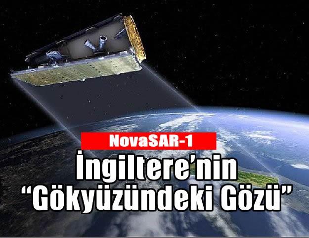 """İngiltere'nin """"Gökyüzündeki Gözü""""  NovaSAR-1"""