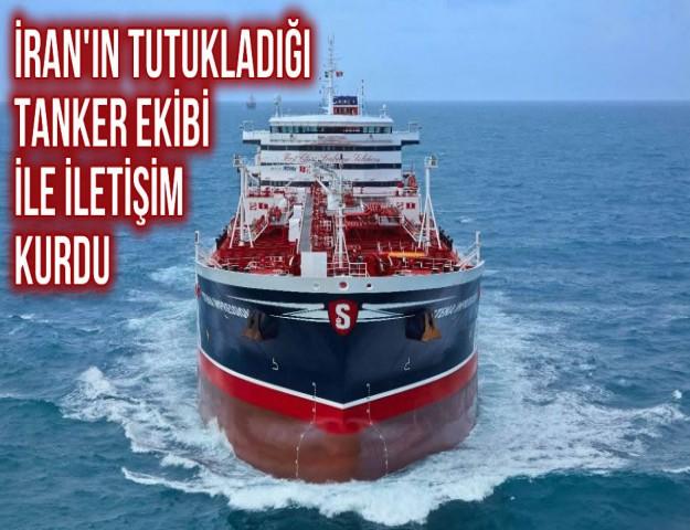 İran'ın Tutukladığı Tanker Ekibi ile İletişim Kurdu