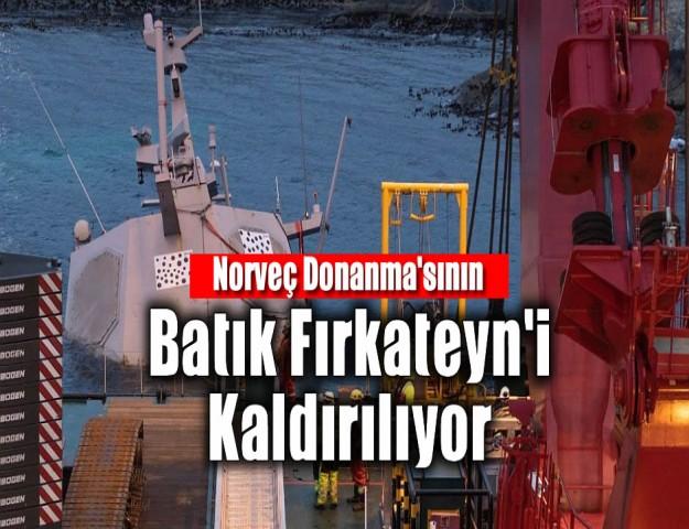 Norveç Donanma'sının Batık Fırkateyn'i Kaldırılıyor