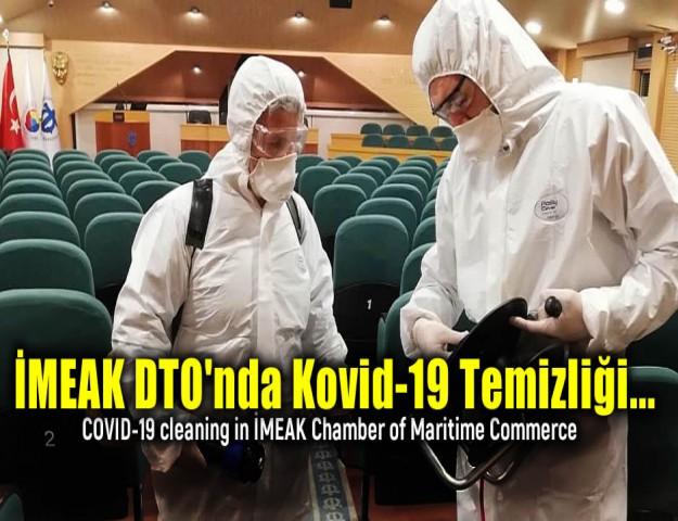 İMEAK DTO'nda Kovid-19 Temizliği...