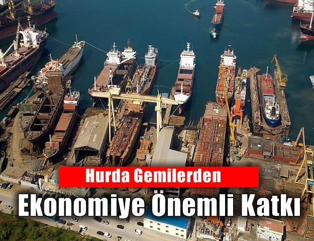Hurda Gemilerden Ekonomiye Önemli Katkı