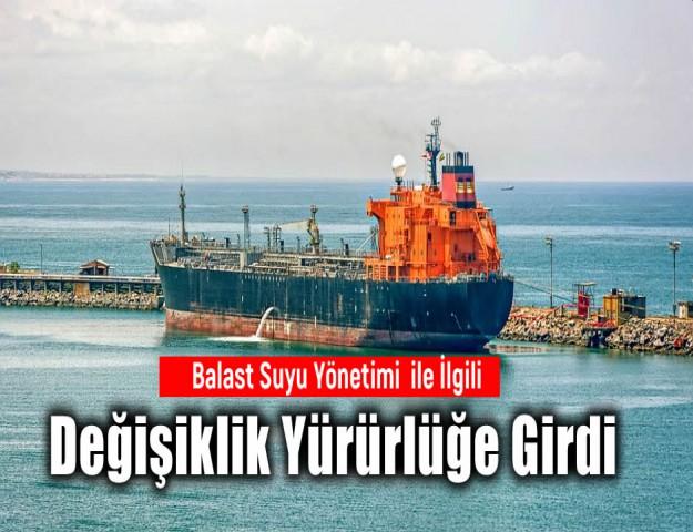 Balast Suyu Yönetimi ile İlgili Değişiklik Yürürlüğe Girdi
