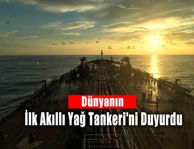 Dünyanın İlk Akıllı Yağ Tankeri'ni Duyurdu