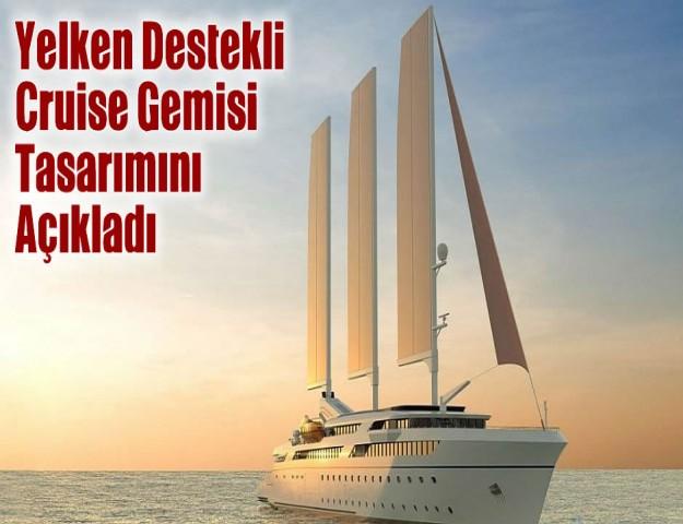 Yelken Destekli Cruise Gemisi Tasarımını Açıkladı