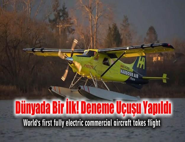 Dünyada Bir İlk! Deneme Uçuşu Yapıldı