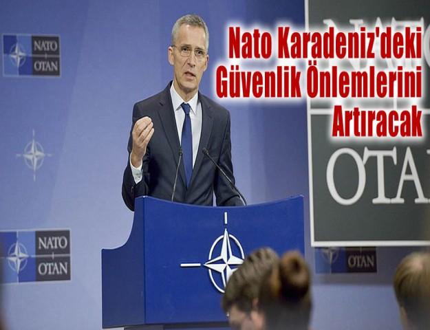 Nato Karadeniz'deki Güvenlik Önlemlerini Artıracak