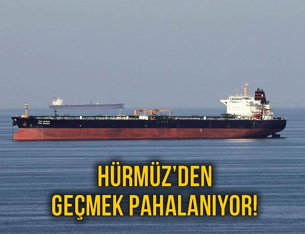 Hürmüz'den Geçmek Pahalanıyor!