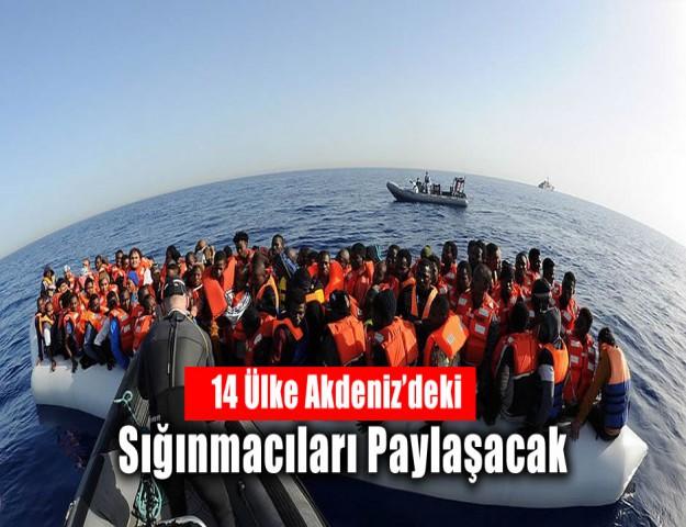 14 Ülke Akdeniz'deki Sığınmacıları Paylaşacak