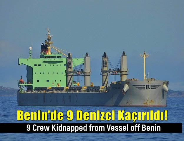 Benin'de 9 Denizci Kaçırıldı!