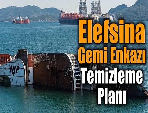 Elefsina Gemi Enkazı Temizleme Planı