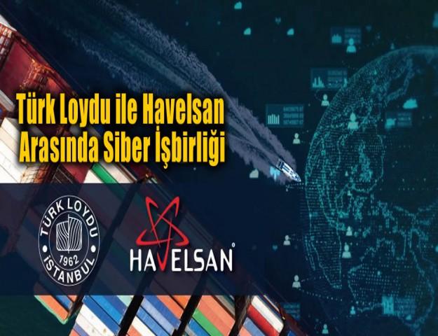 Türk Loydu ile Havelsan Arasında Siber İşbirliği