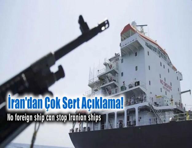 İran'dan Çok Sert Açıklama!