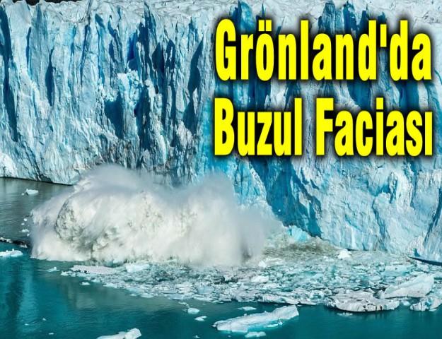 Grönland'da Buzul Faciası