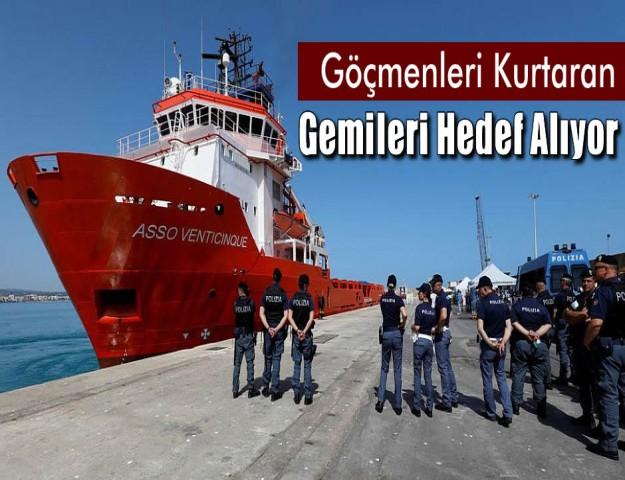 Göçmenleri Kurtaran Gemileri Hedef Alıyor