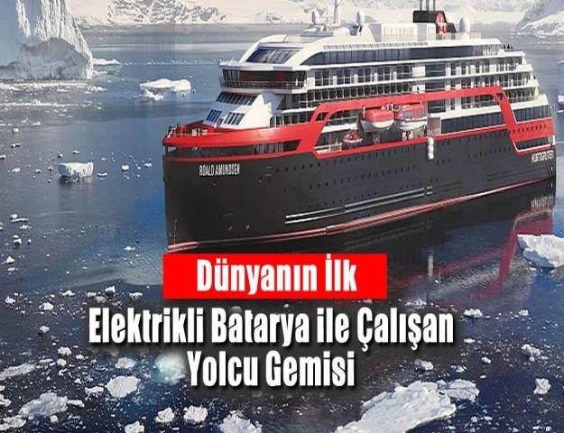 Dünyanın İlk Elektrikli Batarya ile Çalışan Yolcu Gemisi