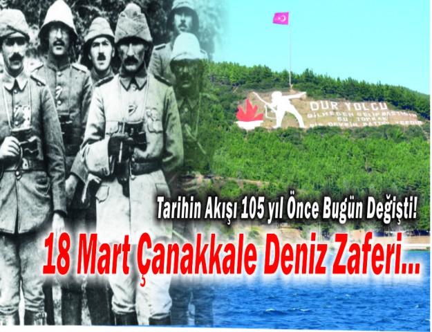 Tarihin Akışı 105 yıl Önce Bugün Değişti!  18 Mart Çanakkale Deniz Zaferi...