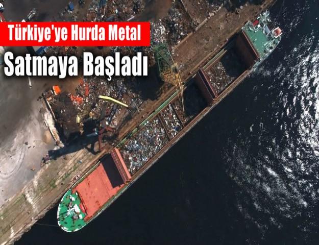Türkiye'ye Hurda Metal Satmaya Başladı