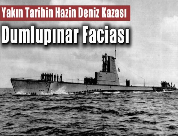 Yakın TarihinHazin Deniz Kazası: Dumlupınar Faciası