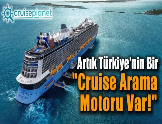 Artık Türkiye'nin Bir Cruise Arama Motoru Var!