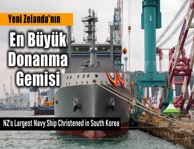 Yeni Zelanda'nın En Büyük Donanma Gemisi