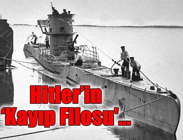 Hitler'in 'Kayıp Filosu'...