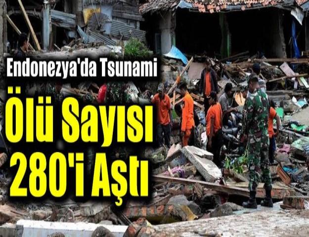Endonezya'da Tsunami: Ölü Sayısı 280'i Aştı
